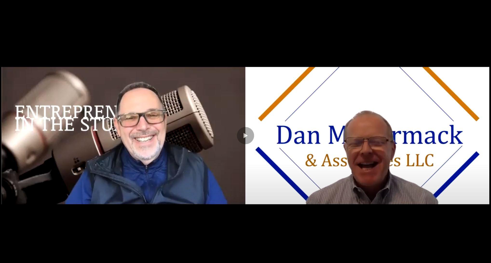 """Shifts In The Importance Of Culture & Communication"" w/ Dan McCormack of Dan McCormack & Assoc. LLC"