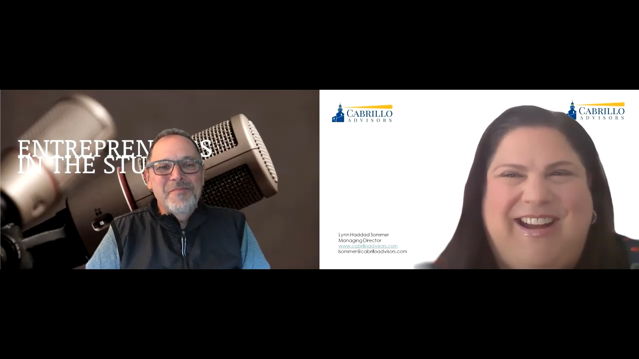 """""""Valuations During COVID: Is Now The Best Time To Get Max Value?"""" w Lynn Sommer of Cabrillo Advisors"""
