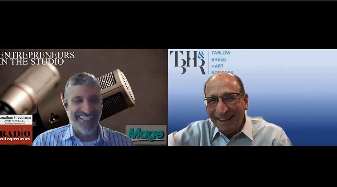 """""""How Employers Are Handling The Accelerated Reopening"""" w/ Mark Furman of Tarlow Breed Hart & Rodgers"""