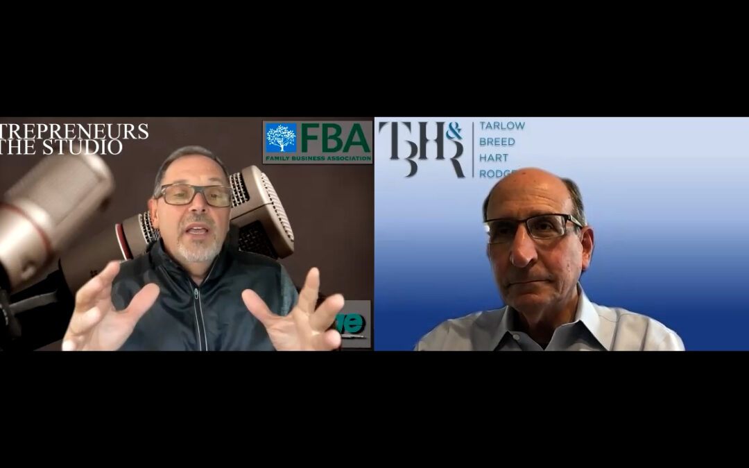 """""""How The Business Landscape Has Changed For Leaders"""" with Mark Furman of Tarlow Breed Hart & Rodgers"""