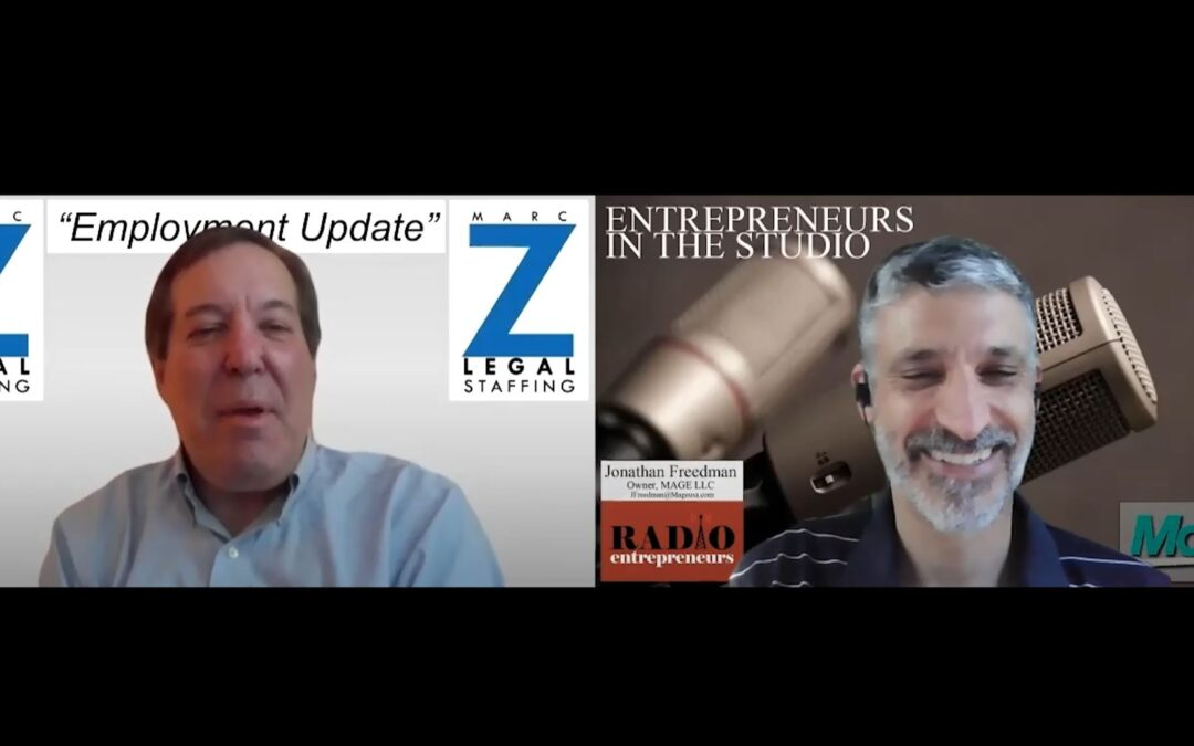 """""""How Employers Are Handling Both The Return To Work Push & COVID"""" w/ Marc Z of Marc Z Legal Staffing"""