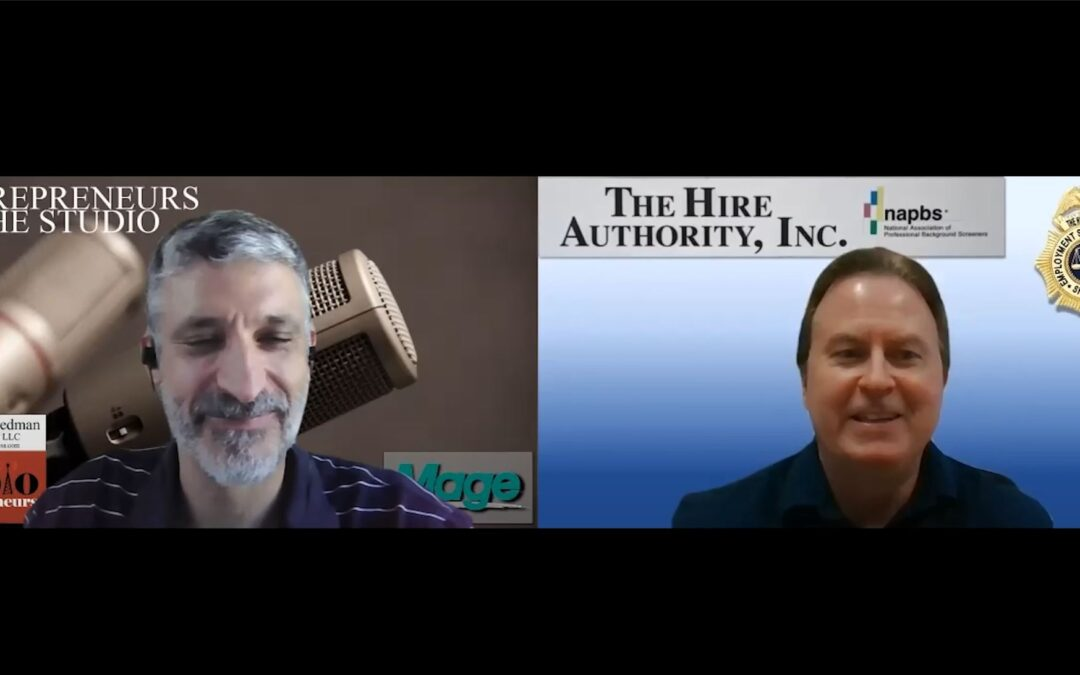 """""""Why Employers Should Not Skip Out On Background Checks"""" with Phil Sharkey of The Hire Authority"""
